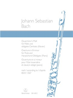 J.S. Bach: Overture - Orchestal Suite In B Minor For Flute & Piano BWV 1067 Books | Flute, Piano Accompaniment