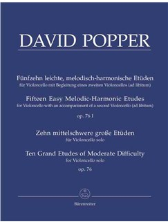 Popper, D: 15 Easy Melodic, Harmonic and Rhythmic Studies Op.76/1; 10 Studies Preparatory to the High School of Violoncello Playing Op.76 Libro | Cello