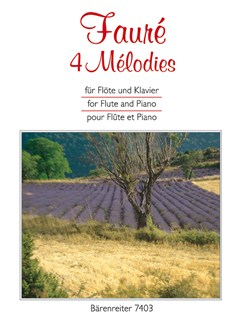 G. Faure: 4 Melodies For Flute & Piano Books | Flute, Piano Accompaniment