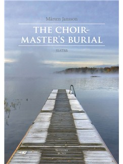 Jansson Marten: The Choirmaster's Burial For SSATBB Chorus Books | Choral, SATB
