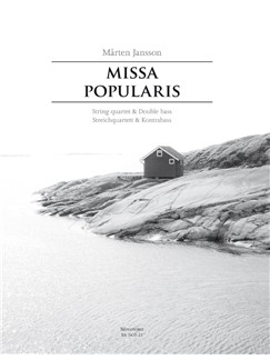 Jansson: Missa Popularis (Set Of Parts) Books | Choral, String Quartet