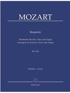 W.A. Mozart: Requiem K.626 (arranged for Choir & Organ) Books | Choral, Organ Accompaniment