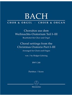 J.S. Bach: Choral Settings From The Christmas Oratorio Part I-III BWV 248 (Arranged For Choir And Organ) Books | Choral, Organ Accompaniment
