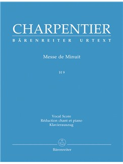 M-A. Charpentier: Messe De Minuit Pour Noël - Christmas Mass H 9 (Vocal Score) Books | SATB, Piano Accompaniment