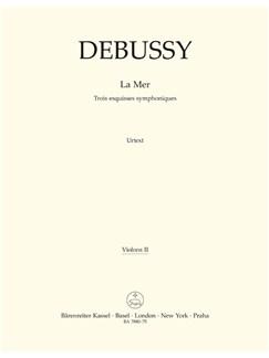 C. Debussy: La Mer - Three Symphonic Sketches (Violin II) Books | Orchestra
