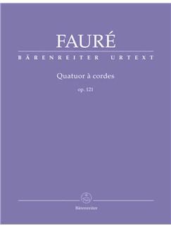Gabriel Fauré: Quatuor à Cordes Op.121 - Parts Books | String Quartet