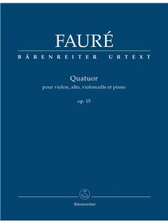 Gabriel Faure: Piano Quartet No. 1 in C minor, Op.15 (Urtext) Books | Chamber Group