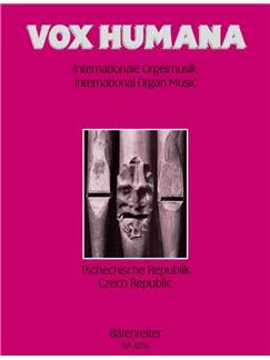 Jan Kalfus: Vox Humana - Internationale Orgelmusik Band 6 - Tschechische Republik Books | Organ