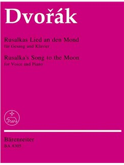 Antonin Dvorak: Rusalka's Song To The Moon (Soprano) Books | Soprano, Piano Accompaniment