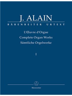Jehan Ariste Alain: Organ Works, Vol.1 (complete) (Urtext) Works published during his lifetime and intended for publication. Books | Organ