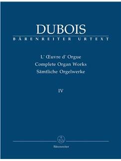 Theodore Dubois: Sämtliche Orgelwerke Band 4 Books | Organ