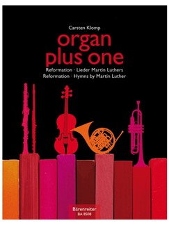 Organ Plus One: Reformation - Hymns By Martin Luther (Score And Parts) Books | Organ, Ensemble