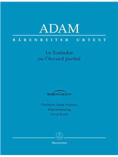 A. Adam: Le Toreador Ou l'Accord Parfait (Vocal Score) Books | Opera