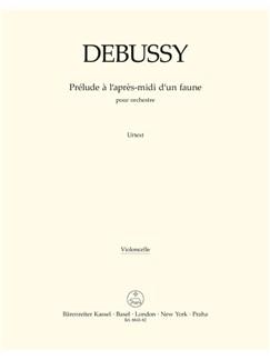 C. Debussy: Prelude A L'Apres-Midi D'Un Faune - Prelude To The Afternoon Of A Faun (Cello) Books | Orchestra