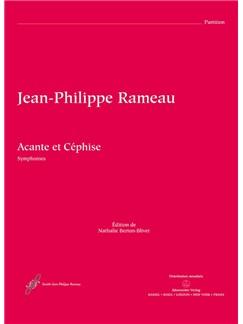 J-P. Rameau: Acante Et Cephise Ou La Sympathie. Symphonies (Full Score) Books   Orchestra