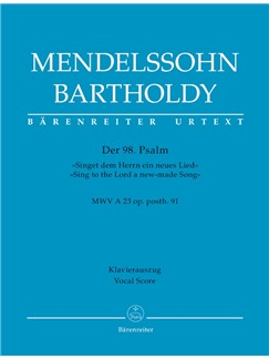 Felix Mendelssohn: Psalm 98 - Singet Dem Herrn / Sing To The Lord Op.Post.91 (Vocal Score) Livre | Orchestre