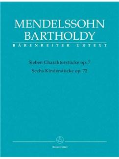 Felix Mendelssohn Bartholdy: Sieben Charakterstücke Op. 7 / Sechs Kinderstücke Op. 72 Books | Piano