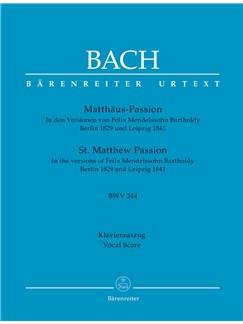 J.S. Bach: St. Matthew Passion (BWV 244) (Arr. Mendelssohn) Vocal Score Books   Choral, SATB