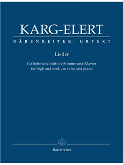 Sigfrid Karg-Elert: Lieder Books | High Voice, Medium Voice, Piano