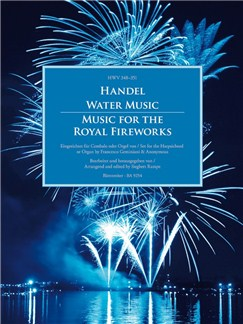 G. F. Handel: Water Music HWV 348-350; Music For The Royal Fireworks HWV 351 Books | Harpsichord, Organ