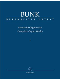Gerard Bunk: Sämtliche Orgelwerke Band 1 Books | Organ