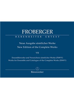 J. J. Froberger: Works For Ensemble And Catalogue Of The Complete Works (FbWV) Books | Organ, Voice