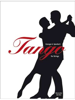 George Speckert: Tango For Strings Books | String Quartet