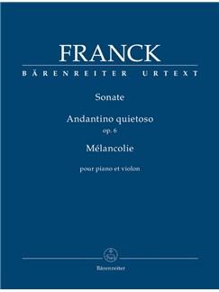 C. Franck: Sonata In A, Andantino Quietoso Op.6, Melancolie For Violin And Piano Books | Violin, Piano Accompaniment