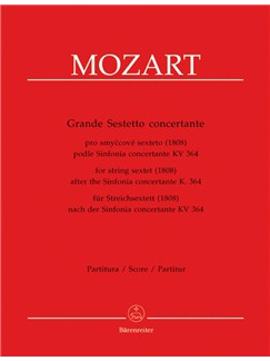 W. A. Mozart: Grande Sestetto Concertante For String Sextet (1808) After The Sinfonia Concertante K.364 (Full Score) Books | String Ensemble