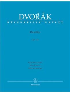 A. Dvorak: Rusalka Op.114 (Vocal Score) Books | Opera