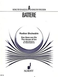 Rodion Shchedrin: Das Haus Aus Eis Books | Marimba