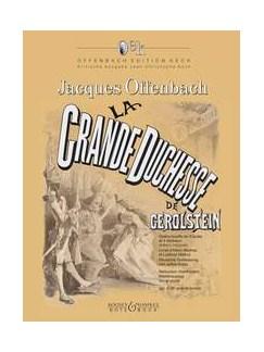 Jacques Offenbach: La Grande-Duchesse de Gérolstein - Volume 2 (3e acte et livrets) Books | Voice, Piano Accompaniment