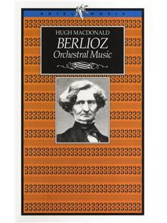 Berlioz: Orchestral Music Books |