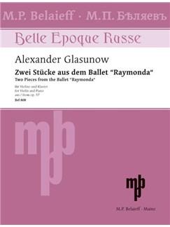 "Alexander Glasunow: Zwei Stücke aus dem Ballett ""Raymonda"" Books | Violin, Piano"