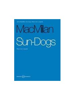 James MacMillan: Sun-Dogs Books | SATB