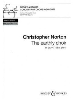 Christopher Norton: The Earthly Choir Books | SATB, Piano
