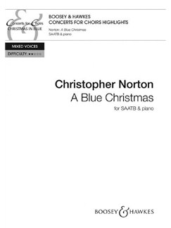 Christopher Norton: A Blue Christmas Books | SAATB, Piano Accompaniment