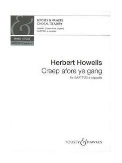 Herbert Howells: Creep Afore Ye Gang Books | SATB