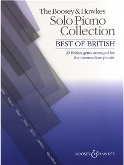 The Boosey & Hawkes Solo Piano Collection - Best of British Books | Piano