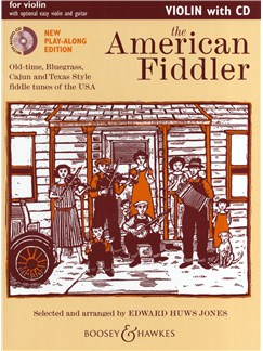 The American Fiddler - Violin (Play-Along Edition) Books and CDs | Violin
