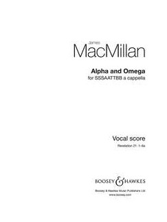 James MacMillan: Alpha And Omega Books | SSSSATTBB, Choral