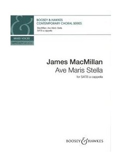 James MacMillan: Ave Maris Stella Books | SATB