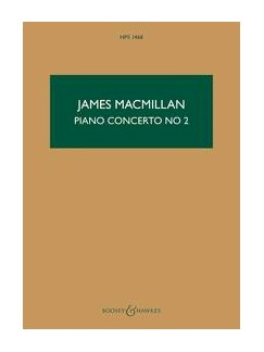 James MacMillan: Piano Concerto No.2 Books | Piano, Orchestra