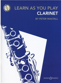 Peter Wastall: Learn As You Play Clarinet - Revised Edition Books and CDs | Clarinet