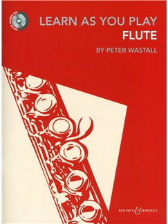 Peter Wastall: Learn As You Play Flute - Revised Edition Books and CDs | Flute