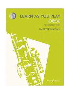 Peter Wastall: Learn As You Play Oboe - Revised Edition Books and CDs | Oboe