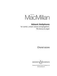 James MacMillan: Advent Antiphons Books | Cantor, Unison Voices, TB, Organ Accompaniment