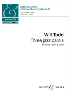 Will Todd: Three Jazz Carols Books | SATB, Piano Accompaniment