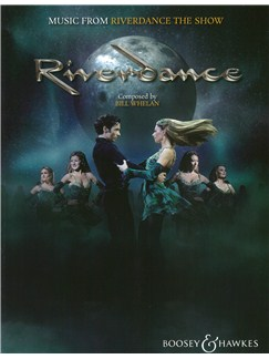 Bill Whelan: Music From Riverdance The Show - 20th Anniversary Edition (PVG) Books | Piano, Vocal & Guitar