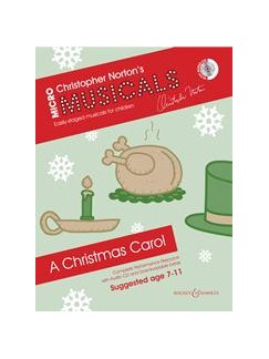 Christopher Norton: Micromusicals - A Christmas Carol  (Book/CD) Books and CDs | Piano, Vocal & Guitar